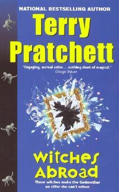 Witches Abroad (Discworld #12) by Terry Pratchett