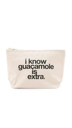 Printed 'I Know Guacamole is Extra' lettering accents this playful Dogeared pouch. Logo lettering in back. Top zip and unlined interior. Typography Logo, Lettering, Such Wow, Tote Backpack, Cute Bags, Fashion Plates, Things To Buy, Guacamole, Pouch