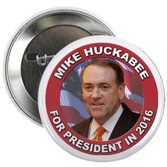 "Mike Huckabee for President 2016 2.25"" Button on CafePress.com All Presidents, Presidential History, Historical Photos, Ted, Buttons, Historical Pictures, Knots, Plugs"