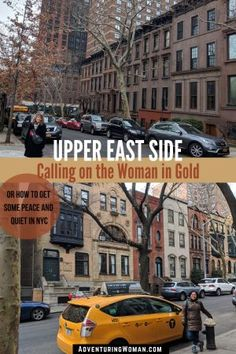 Upper East Side: Calling on the Woman in Gold | Adventuring Woman