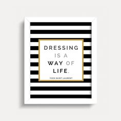 Hey, I found this really awesome Etsy listing at https://www.etsy.com/listing/182075535/fashion-quote-wall-art-print-yves-saint