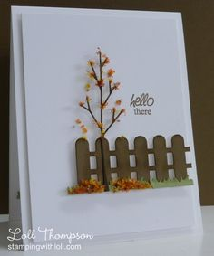 Card by Loll Thompson  (090113)  using (dies) CC Designs Four Seasons Fence and Grass Border, Simon Says Stamp! Small Forest Tree; (stamps) AmyR Stamps Sunny Sentiments  [Flower Soft]