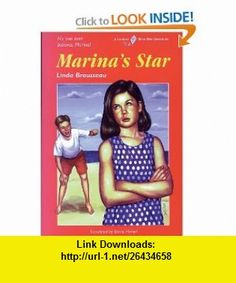 Marinas Star (Blue Kite) (9781550285772) Linda Brousseau, David Homel , ISBN-10: 1550285777  , ISBN-13: 978-1550285772 ,  , tutorials , pdf , ebook , torrent , downloads , rapidshare , filesonic , hotfile , megaupload , fileserve