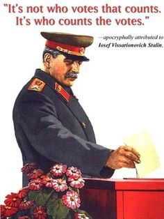 """""""Stalin counts the votes"""" Stalin has ultimate power in manipulating the country and its governance."""