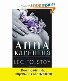 Anna Karenina (9781477534519) Leo Tolstoy , ISBN-10: 1477534512  , ISBN-13: 978-1477534519 ,  , tutorials , pdf , ebook , torrent , downloads , rapidshare , filesonic , hotfile , megaupload , fileserve