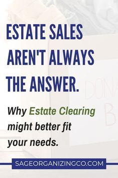 When faced with having to clear out a parent's home after they have moved into senior care or have passed away, overwhelmed family members often think having an estate sale is the best answer. Many times, working with an Estate Clearing Prof