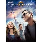 Image result for tomorrowland movie
