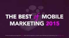 THE BEST of MOBILE MARKETING 2015 #mobile #mobilemarketing