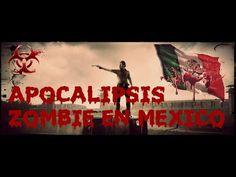 Como sería un apocalipsis zombie en México .
