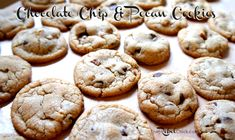 pecan chocolate chip cookie recipe Made these this morning with Butter Crisco and 2 cups of flour~DIVINE!!!
