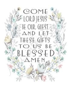 Christian Prayer Print Come Lord Jesus Be Our Guest wall art Scripture Verses, Scriptures, Bible, Be Our Guest Sign, Cabin Signs, Prayer For Family, Pray Without Ceasing, Christian Prayers, Jesus Is Lord
