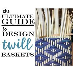Congrats! Your now over the fear of weaving twill baskets. In case you missed the twill primer (or you need a refresher) click here. So, your ready to design