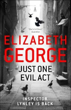 Just one evil act by Elizabeth George (9toNoon, 10th Oct)