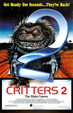 Critters 2 The Main Course Movie Poster x Horror Movie Posters, Horror Movie Trailers, Horror Films, Movie Theater, Film Movie, Theatre, Terrence Mann, New Line Cinema, Movies Showing