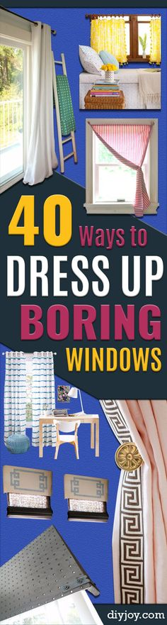 40 DIY Ways to Dress Up Boring Windows -  Cool Crafts and DIY Ideas to Make Awesome Bedrooms, Living Room Decor - Easy No Sew Ideas, Cheap Ideas for Makeovers, Painting and Sewing Tutorials With Step by Step Instructions for Awesome Home Decor http://diyjoy.com/diy-window-ideas