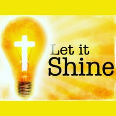 Let Your little Light Shine