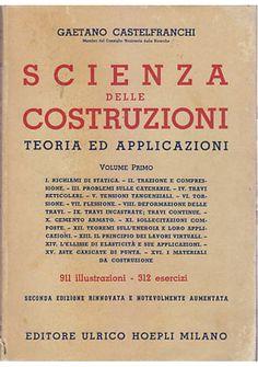 SCIENZA DELLE COSTRUZIONI teoria ed applicazioni VOL I di Gaetano Castelfranchi