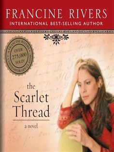 the scarlet thread- Francine rivers