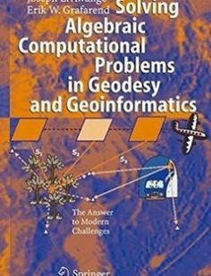 Introduction to finite and infinite dimensional lie super solving algebraic computational problems in geodesy and geoinformatics the answer to modern challenges free download by joseph l awange erik w grafarend sciox Gallery