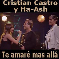 Cristian Castro - Te amare mas alla ft. Ha-Ash acordes
