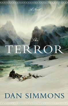 Dan Simmons' The Terror left me a bit cold. Suggested those with a taste for detailed & long novels, and for those who dread cold.