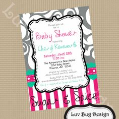 I love this one too! PRINTABLE Gray, Fushia and Teal Baby or Bridal Shower Invitation-Printable party invitations by Luv Bug Design