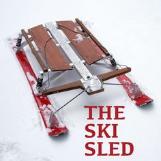 The Ski Sled : 11 Steps (with Pictures) - Instructables Luge, Fun Projects, Wood Projects, Weekend Projects, Snow Sled, Winter Fun, Wood Toys, Outdoor Chairs, Gadgets