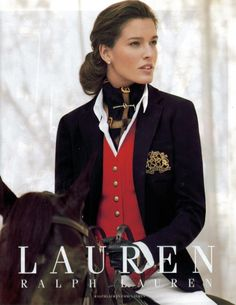 Ralph Lauren Look-As a rider myself, it bothers me that she's not wearing a helmet, but the look is awesome.