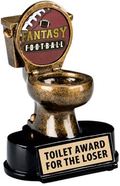 The toilet bowl trophy is a fitting award for the person whose 1st place dreams went down the drain.  Insert can be customized from 130 sports and activities and free engraving up to 40 character!  http://www.crownawards.com/StoreFront/CRCOTL.ALL.Trophies.For_The_Loser_Trophy.prod