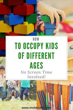 Oct 25, 2018 - Play time without screens. How to keep kids of different ages happy together, no screens involved.
