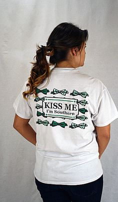 Kiss Me, I'm Southern   Southernly Stated