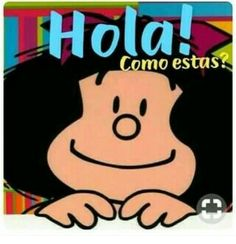Buen diaa Mafalda Quotes, Funny Emoji Faces, Spanish Jokes, Cartoon Wall, Butterfly Wall, Cute Images, Good Thoughts, Friendship Quotes, Cool Words