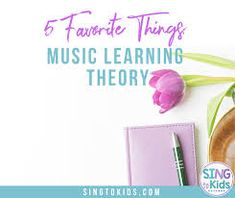 5 Favorite Things: Music Learning Theory   SingtoKids Learning Theory, Ways Of Learning, Kids Learning, Elementary Music, Elementary Schools, Listen And Speak, Music For Kids, Music Classroom, Music Theory
