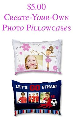 $5.00 Create-Your-Own Photo Pillowcases! This would be great for christmas idea
