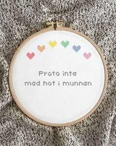 """One of The Folklore Companys most popular pattern - """"Don't talk with hatred in your mouth""""!🤗 Do you have a favorite quote? Share it with us👇🏼 Ett av The Folklore Companys mest populära mönster - """"Prata inte med hat i munnen""""! 🤗 Har du ett favoritcitat? Dela det gärna med oss👇🏼 Cross Stitch Embroidery, Embroidery Patterns, Embroidery For Beginners, Cross Stitch Designs, Diy Kits, Tool Design, Folklore, Design Crafts, Wall Hangings"""