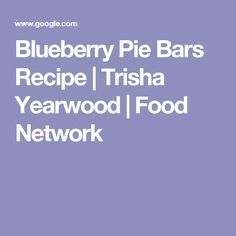Get Blueberry Cobbler Recipe from Food Network Blueberry Pie Bars, Blueberry Cobbler Recipes, Blueberry Ice Cream, Lemon Ice Cream, Pie Recipes, Chicken Recipes, Milk And Eggs, Pastry Blender, Ree Drummond