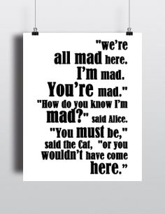 We're All Mad Here - Alice's Adventures in Wonderland Book Quote Typographic Print Design - Digital Print - Home Decor - Wall Art £5 via @Shopseen
