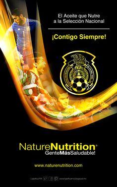 #ContigoSiempre @Selección Mexicana • @NatureNutrition® • #GenteMásSaludable #LigraficaMX #DiseñoYFútbol