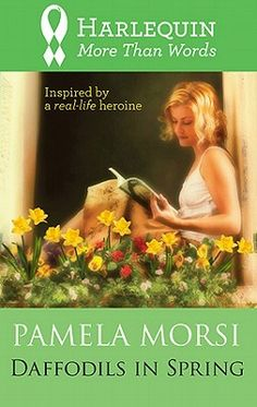 Buy Daffodils In Spring by Pamela Morsi and Read this Book on Kobo's Free Apps. Discover Kobo's Vast Collection of Ebooks and Audiobooks Today - Over 4 Million Titles! Broken Book, Contemporary Romance Novels, Harlequin Romance, Romance Comics, More Than Words, Book Nooks, Fun To Be One, Daffodils, Free Books