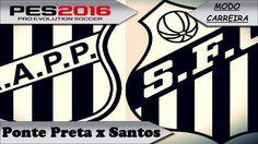 PES 2016 Ponte Preta x Santos [ Modo carreira ]