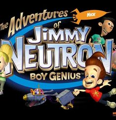 A description of tropes appearing in Adventures of Jimmy Neutron: Boy Genius. Based on the 2001 movie Jimmy Neutron: Boy Genius, this CGI Nickelodeon series … 2000s Cartoons, Nickelodeon Cartoons, Cool Cartoons, Old Nickelodeon Shows, Childhood Tv Shows, 90s Childhood, My Childhood Memories, Old Tv Shows, Kids Shows