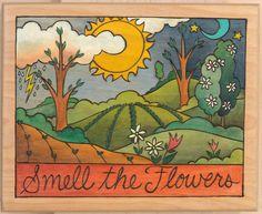 Custom 9x11 plaque. Smell the Flowers - Sticks