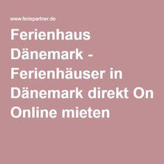 Ferienhaus Dänemark - Ferienhäuser in Dänemarkdirekt Online mieten