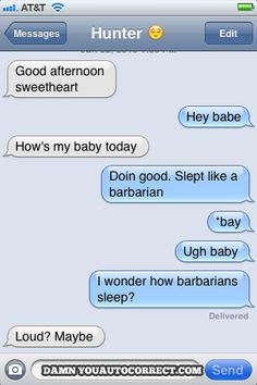 funny auto-correct texts - Is That Good Or Bad?