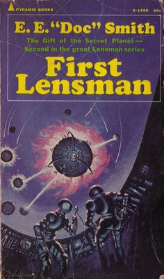 """First Lensman by E.E. """"Doc"""" Smith. Pyramid Books 1968. Cover artist Jack Gaughan 