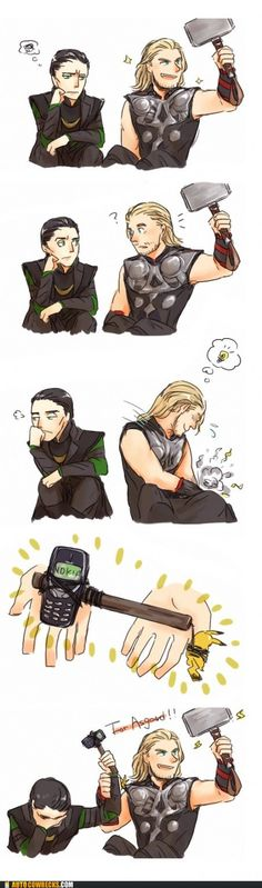 Nokia and Pickachu. Why is Loki unhappy whit his amazing non breakable weapon?!?