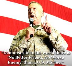 We have curated our top ten General Mattis quotes. Come see them -- and see a special offer on our new General Mattis Caliber Bottle Openers! Military Quotes, Military Love, Military Humor, Marine Mom, Us Marine Corps, Marine Life, Military Girlfriend, Military Spouse, General James Mattis