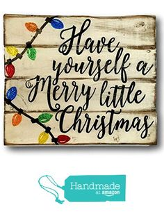 Have Yourself A Merry Little Christmas Wood Sign, Rustic Christmas Sign, Vintage Christmas Decor from Pallets and Paint http://www.amazon.com/dp/B01685KLPY/ref=hnd_sw_r_pi_dp_kg0Awb0A0SC63 #handmadeatamazon