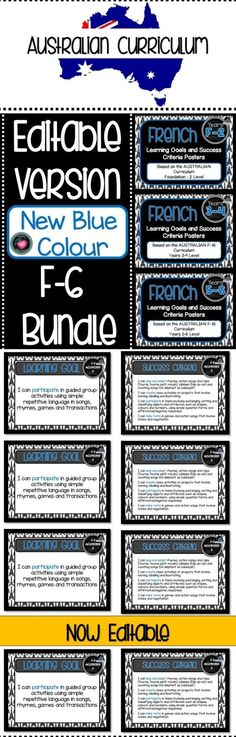 BUNDLED!!! F-6 FRENCH NOW EDITABLE!!! BUNDLE! F-6 FRENCH Australian Curriculum F-10 Learning Goals & Success Criteria Posters.Learning Goals and Success Criteria This packet has all the posters you will need to display the LEARNING GOALS, SUCCESS CRITERIA for the whole year