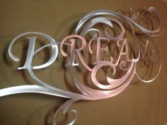 Dream Metal Wall Art by INSPIREMEtals on Etsy, $110.00